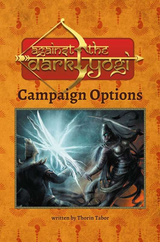 Against the Dark Yogi: Campaign Options