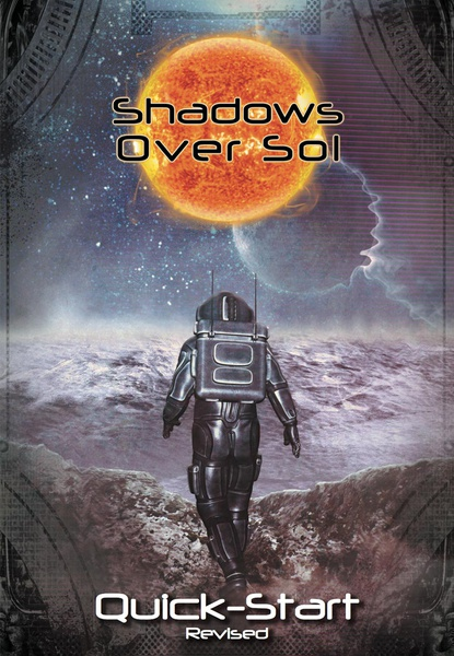 Shadows Over Sol: Quick-Start Revised