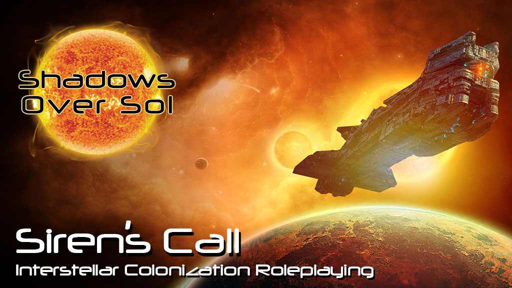 Siren's Call: Interstellar Colonization Roleplaying